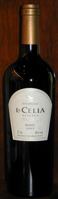 La Celia Reserva Malbec ( Finca la Celia ) 2002