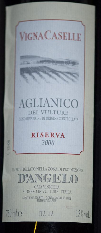 Aglianico del Vulture Riserva Vigna Caselle ( D´angelo ) 2000