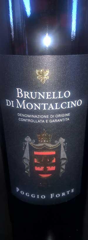 Brunello di Montalcino ( Poggio Forte ) 2012