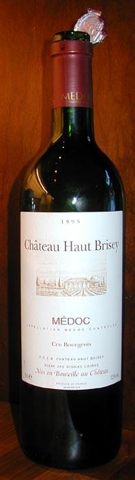 Chateau Haut brisey ( Jau Dignac Loirac ) 1995