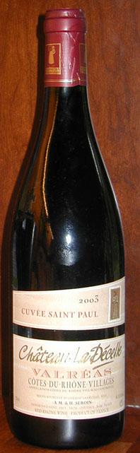 Valrèas Cuvèe Saint Paul ( Château la Décelle ) 2003