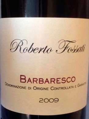 Barbaresco Roberto Fossati ( Azienda vinicola Guido Mazzarello ) 2009
