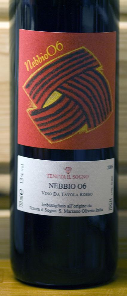 Nebbio ( Tenuta il Sogno ) 2008