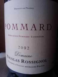 Pommard ( Domaine Nicolas Rossignol ) 2014
