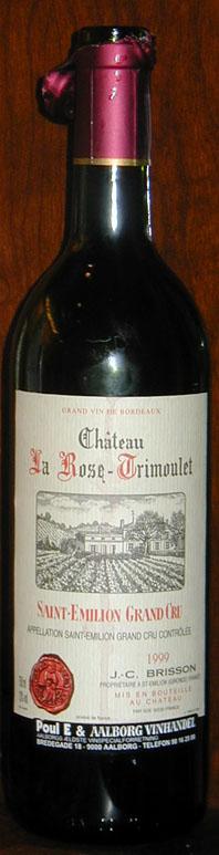 Château La Rose Trimoulet ( Château La Rose Trimoulet ) 1999