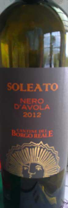 Soleato Nero D`Alvola ( Borgo Reale ) 2012