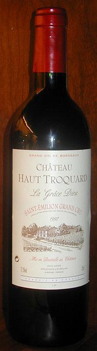 Chateau Haut Troquard ( La Grâce Dieu ) 1997