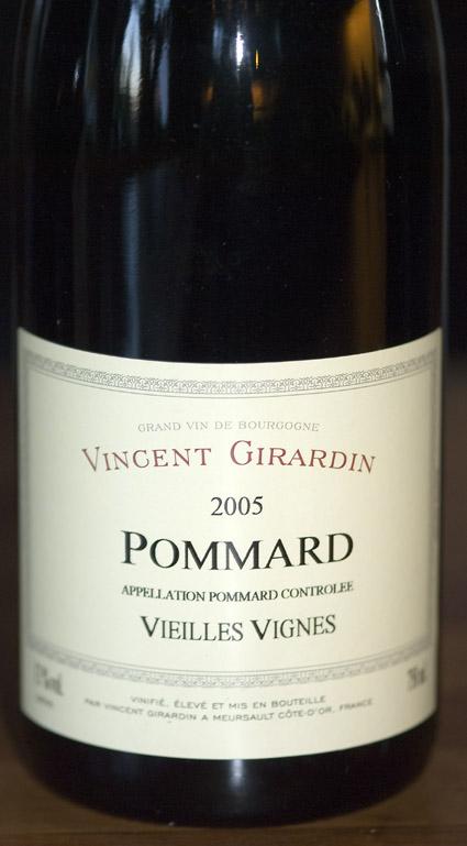 Pommard Vieilles Vignes ( Vincent Girardin ) 2005